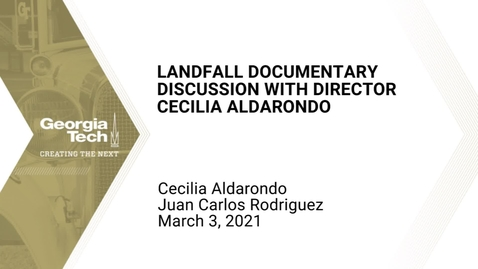 Thumbnail for entry Landfall Documentary Discussion with Director Cecilia Aldarando