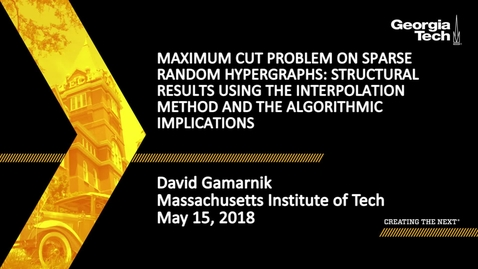 Thumbnail for entry Maximum Cut problem on sparse random hypergraphs: Structural results using the interpolation method and the algorithmic implications - David Gamarnik