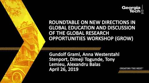 Thumbnail for entry Roundtable on New Directions in Global Education and Discussion of the Global Research Opportunities Workshop (GROW)