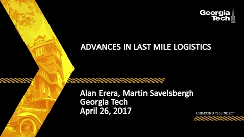 Advances in Last Mile Logistics - Alan Erera, Martin Savelsbergh