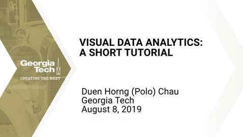 Thumbnail for entry Polo Chau - Visual Data Analytics: A Short Tutorial