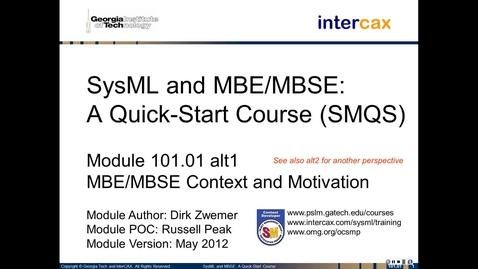 Thumbnail for entry SMQS_Module_101.01_alt1_MBSE_Context_Motivation