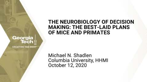 Thumbnail for entry Michael N. Shadlen - The neurobiology of decision making: The best-laid plans of mice and primates