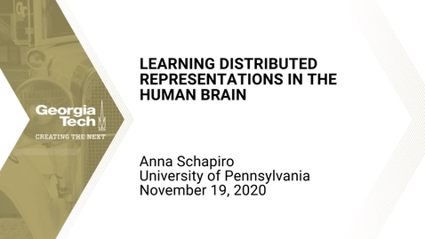 Thumbnail for entry Anna Schapiro - Learning distributed representations in the human brain
