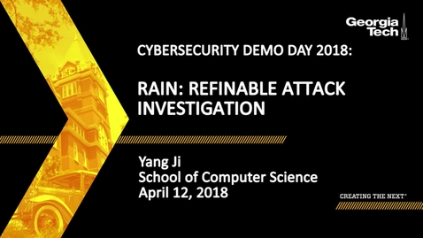 Thumbnail for entry Yang Ji - RAIN: Refinable Attack Investigation with On-demand Inter-process Information Flow Tracking