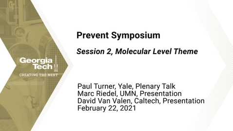 Thumbnail for entry Prevent Symposium - Session 2, Molecular Level Theme