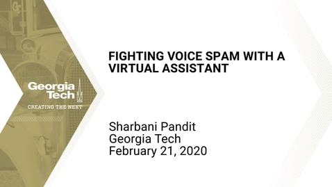 Thumbnail for entry Sharbani Pandit - Fighting Voice Spam with a Virtual Assistant