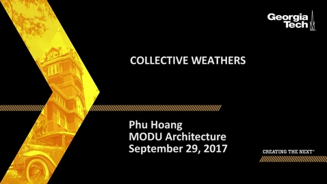 Thumbnail for entry Collective Weathers - Phu Hoang