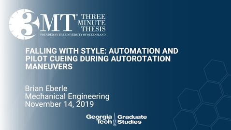 Thumbnail for entry Brian Eberle - Falling with Style: Automation and Pilot Cueing During Autorotation Maneurvers