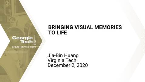 Thumbnail for entry Jia-Bin Huang - Bringing Visual Memories to Life