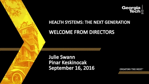 Thumbnail for entry Health Systems: The Next Generation - Welcome from Directors