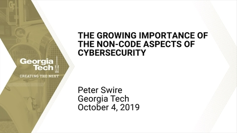 Thumbnail for entry Peter Swire - The Growing Importance of the Non-Code Aspects of Cybersecurity