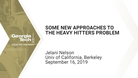 Thumbnail for entry Jelani Nelson - Some new approaches to the heavy hitters problem