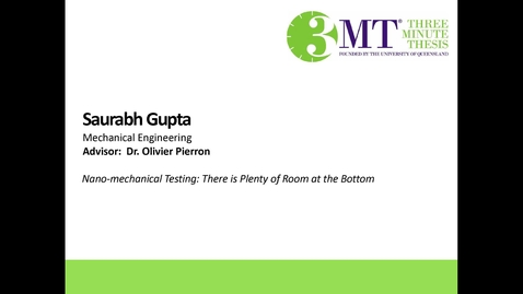 Thumbnail for entry Saurabh Gupta - Nano-mechanical testing: There is plenty of room at the bottom