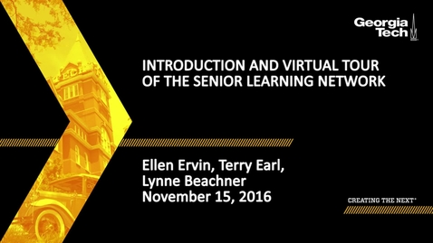Thumbnail for entry Introduction and Virtual Tour of the Senior Learning Network - Ellen Ervin, Terry Earl, Lynne Beachner