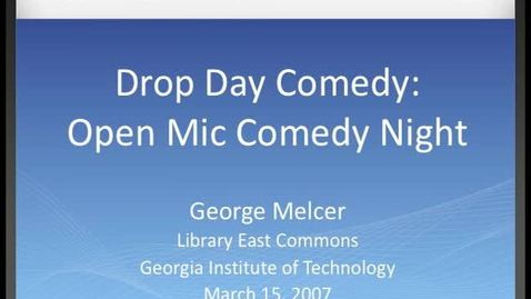 Thumbnail for entry George Melcer - Drop Day Comedy - Open Mic Comedy Night