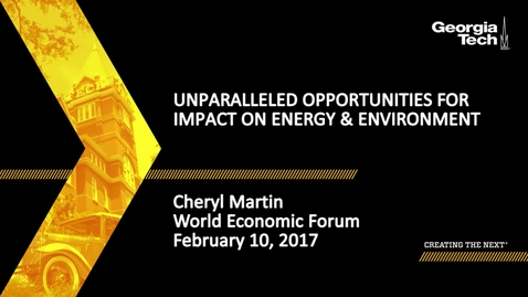 Thumbnail for entry Unparalleled Opportunities for Impact on Energy & Environment - Cheryl Martin
