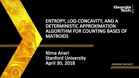 Thumbnail for entry Entropy, Log-Concavity, and a Deterministic Approximation Algorithm for Counting Bases of Matroids - Nima Anari