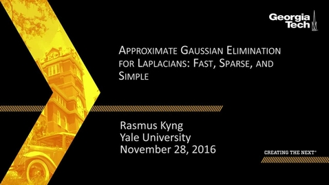 Thumbnail for entry Approximate Gaussian Elimination for Laplacians: Fast, Sparse, and Simple - Rasmus Kyng