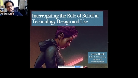 Thumbnail for entry André Brock - Interrogating the Role of Belief in Technology Design and Use