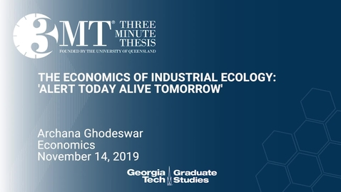 Thumbnail for entry Archana Ghodeswar - The Economics of Industrial Ecology: Alert Today Alive Tomorrow'