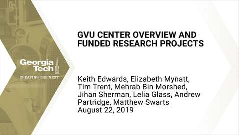 Thumbnail for entry GVU Center Overview and Funded Research Projects