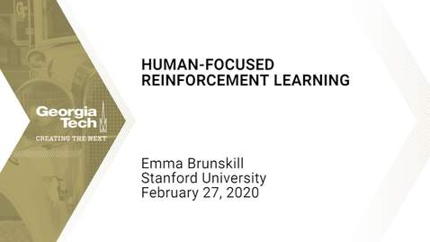 Thumbnail for entry Emma Brunskill - Human-Focused Reinforcement Learning