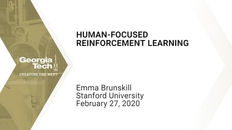 Thumbnail for entry Emma Brunskill - Human-Focused Reinforcement Learning