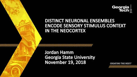 Thumbnail for entry Jordan Hamm - Distinct Neuronal Ensembles Encode Sensory Stimulus Context in the Neocortex