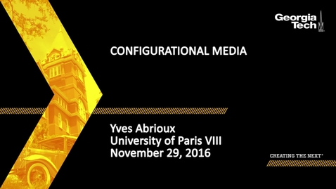 Thumbnail for entry On the Capabilities of Media: Towards a Poetics. Configurational Media - Yves Abrioux