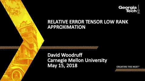 Thumbnail for entry Relative Error Tensor Low Rank Approximation - David Woodruff