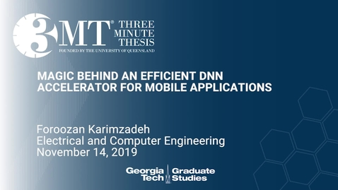 Thumbnail for entry Foroozan Karimzadeh - Magic Behind and Efficient DNN Accelerator for Mobile Applications