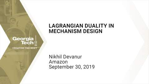 Thumbnail for entry Nikhil Devanur - Lagrangian Duality in Mechanism Design