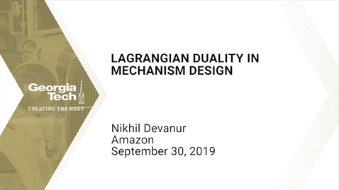 Thumbnail for entry Nikhil Devanur - Lagrangian Duality in Mechanism Design