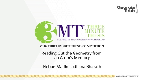 Thumbnail for entry Reading Out the Geometry From an Atom's Memory - Hebbe Madhusudhana Bharath