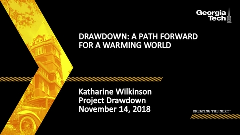 Thumbnail for entry Katharine Wilkinson - Drawdown: A Path Forward for a Warming World