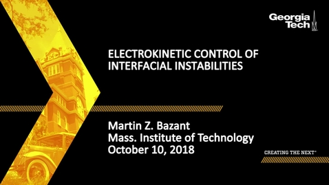 Thumbnail for entry Martin Z. Bazant - Electrokinetic Control of Interfacial Instabilities