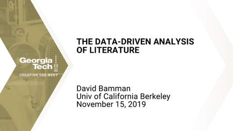 Thumbnail for entry David Bamman - The Data-Driven Analysis of Literature