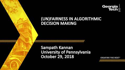 Thumbnail for entry Sampath Kannan - Fairness in Algorithmic Decision Making