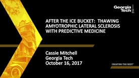 Thumbnail for entry After the Ice Bucket:  Thawing Amyotrophic Lateral Sclerosis with Predictive Medicine - Cassie Mitchell