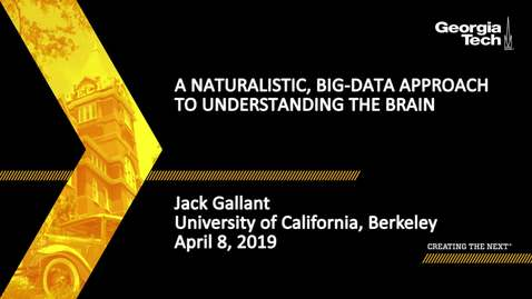 Thumbnail for entry Jack Gallant - A naturalistic, big-data approach to understanding the brain