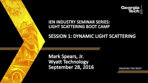 Thumbnail for entry Session 1: Dynamic Light Scattering - Mark Spears Jr.