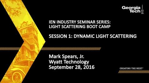 Thumbnail for entry Session 1: Dynamic Light Scattering - Mark Spears Jr.