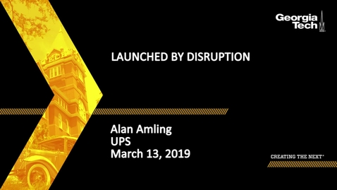 Thumbnail for entry Alan Amling - Launched by Disruption
