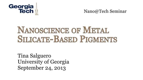 Thumbnail for entry Nanoscience of Metal Silicate-Based Pigments - Tina Salguero