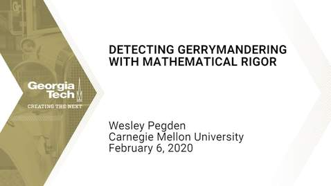 Thumbnail for entry Wesley Pegden - Detecting gerrymandering with mathematical rigor