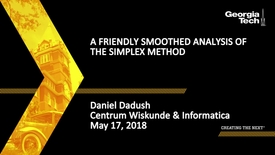Thumbnail for entry A Friendly Smoothed Analysis of the Simplex Method - Daniel Dadush