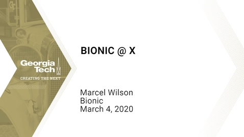Thumbnail for entry Marcel Wilson - Bionic@X