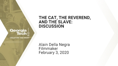 Thumbnail for entry Alain Della Negra - The Cat, The Reverend, and The Slave: Discussion