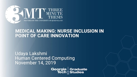Thumbnail for entry Udaya Lakshmi - Medical Making: Nurse Inclusion in Point of Care Innovation